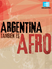 ARGENTINA-TAMBIEN-ES-AFRO-Estudios-Africanos-CEA-UNC