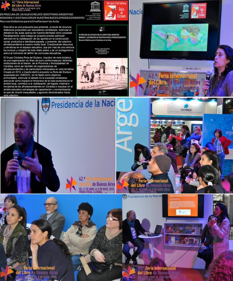Diego-Buffa-Maria-Jose-Becerra-Silvia-Ruibal-Ruta-del-Esclavo-Cordoba-UNESCO-Feria-Libro-Buenos-Aires-2016